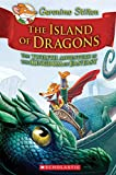 Island of Dragons (Geronimo Stilton and the Kingdom of Fantasy #12)...