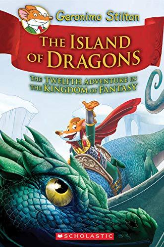 Island of Dragons (Geronimo Stilton and the Kingdom of Fantasy)