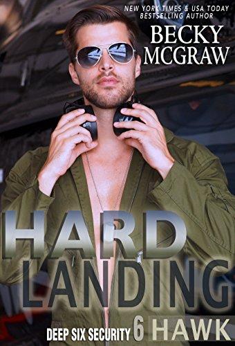 Hard Landing: Deep Six Security Book 6