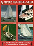 img - for Sailor's Multihull Guide: To the World of Cruising Catamarans & Trimarans by Kevin Jeffrey (1998-01-03) book / textbook / text book