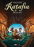 Ratafia - Tome 2 : Un zèle imbécile