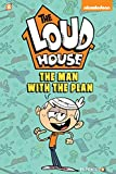 """The Loud House #5: """"The Man with the Plan"""""""
