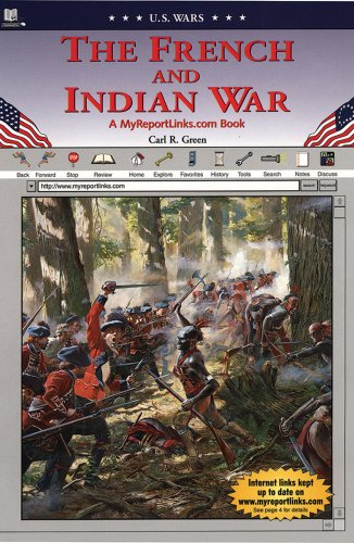 The French and Indian War (U.S. Wars)
