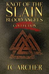 Knot of the Slain (Blood Angels) (Volume 1)