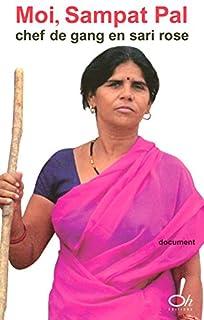 Moi, Sampat Pal, chef de gang en sari rose, Sampat, Pal