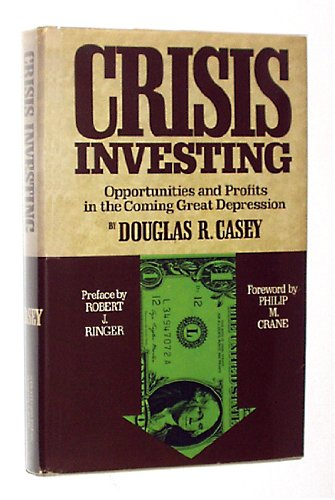 crisis-investing-opportunities-and-profits-in-the-coming-great-depression
