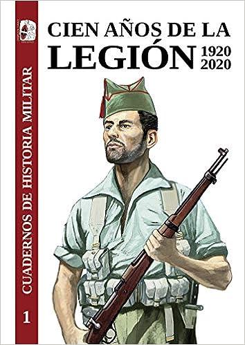Cien años de la Legión. 1920-2020