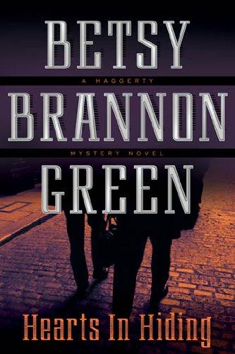 Hearts in Hiding - Betsy Brannon Green