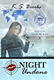 Night Undone (Agent Night Cover Me Series Book 2)