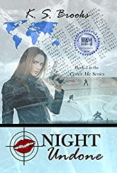 Night Undone (Agent Night Cover Me Series Book 2)