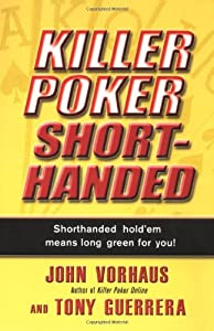 Killer Poker Shorthanded