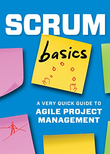 Scrum Basics: A Very Quick Guide to Agile Project Management