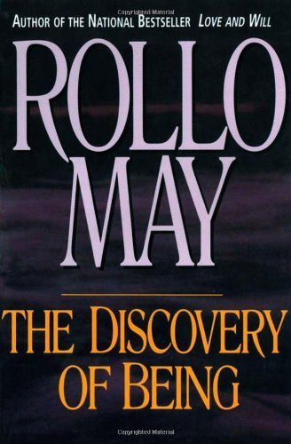 The Discovery of Being: Writings in Existential Psychology by May, Rollo (1994) Paperback (The Discovery Of Being Writings In Existential Psychology)