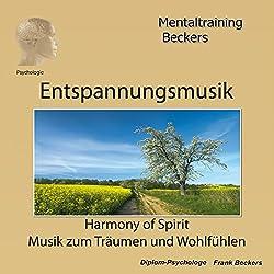 Entspannungsmusik: Harmony of Spirit