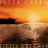 Peter Green - Little Dreamer - PVK Records - PVLS 102