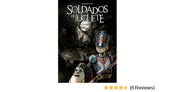 Soldados de Juguete: Las precuelas de Corazones de Hierro 2 (Spanish Edition) - Kindle edition by Javier Santolobo. Children Kindle eBooks @ Amazon.com.