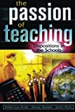 The Passion of Teaching, , 1578862035