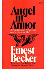 Angel in Armor:  a Post-Freudian Perspective on the Nature of Man Mass Market Paperback