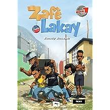 Zafè Lakay 1 (French Edition)