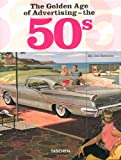 The Golden Age of Advertising - the 50s - TASCHEN 25 Jubiläumsausgabe