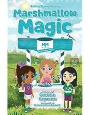Marshmallow Magic: Saving Spring Soccer (Marshmallow Magic: Smart Senses Series)
