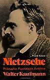 """Nietzsche - Philosopher, Psychologist, Antichrist"" av Walter A. Kaufmann"