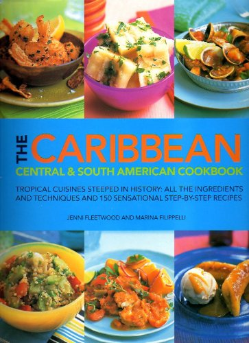 (The Caribbean Central & South American Cookbook )