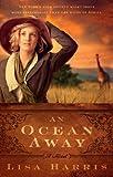 An Ocean Away, Lisa Harris, 1609361075