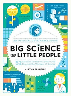 Book Cover: Big Science for Little People: 52 Activities to Help You and Your Child Discover the Wonders of Science