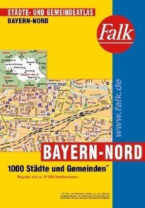 Falk Städte- und Gemeindeatlas Bayern-Nord