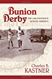Bunion Derby: The 1928 Footrace Across America
