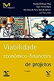 Viabilidade econômico-financeira de projetos (FGV Management)
