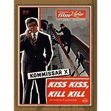Kiss Kiss, Kill Kill