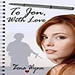 To Jon, with Love | Zena Wynn