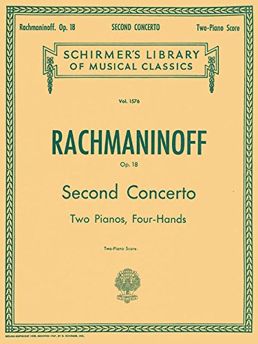 Concerto No. 2 in C Minor, Op. 18: Schirmer Library of Classics Volume 1576 Piano Duet (Schirmer's Library of Musical Classics)