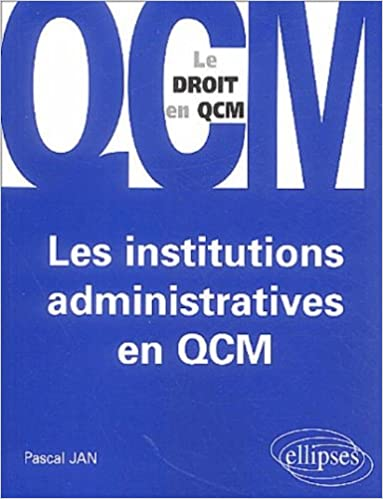 Lire un Les institutions administratives en QCM epub pdf