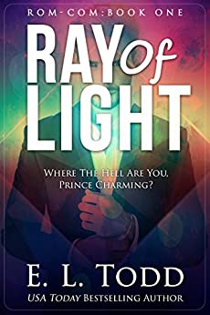 Ray of Light (Ray #1) by [Todd, E. L.]