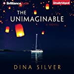 The Unimaginable | Dina Silver