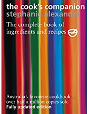 The Cook's Companion: The Complete Book of Ingredients and Recipes