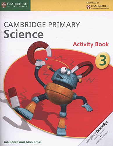 Cambridge Primary Science Stage 3 Activity Book [Jon Board - Alan Cross] (Tapa Blanda)