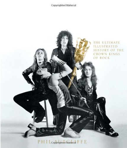 Download Queen: The Ultimate Illustrated History of the Crown Kings of Rock pdf epub