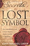 Secrets of the Lost Symbol, John Michael Greer, 0738721697