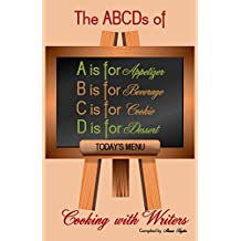 The ABCDs of Cooking with Writers