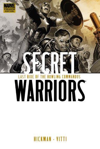 Secret Warriors, Vol. 4: Last Ride of the Howling Commandos