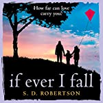 If Ever I Fall   S. D. Robertson