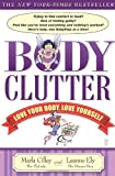 Body Clutter, Marla Cilley and Leanne Ely, 1416534628