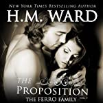 The Proposition: The Ferro Family (Volume 1) | H.M. Ward