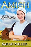 img - for Amish Romance: Amish Pride: Sweet Inspirational Romance book / textbook / text book