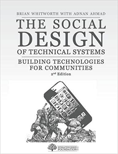 The Social Design of Technical Systems: Building technologies for communities. 2nd Edition by Brian Whitworth (2014-05-01)