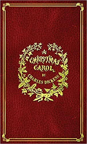 Who Wrote A Christmas Carol.A Christmas Carol With Original Illustrations In Full Color